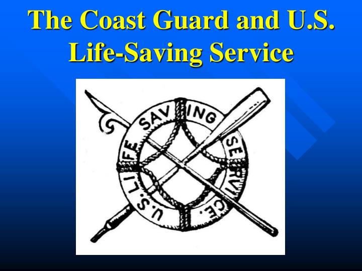 the coast guard and u s life saving service n.