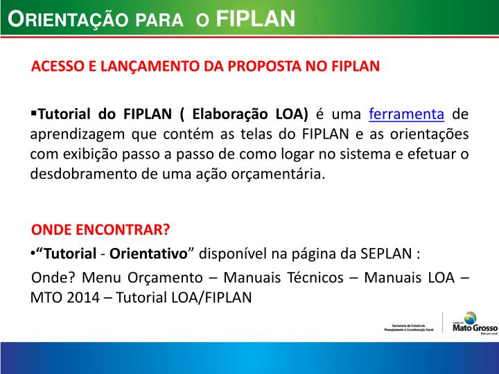 Orientação para  o FIPLAN