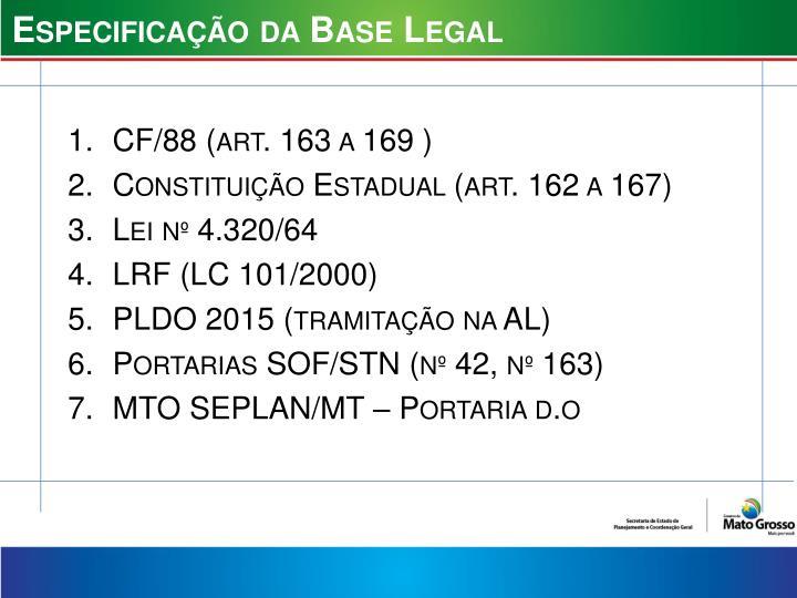 Especificação da Base Legal