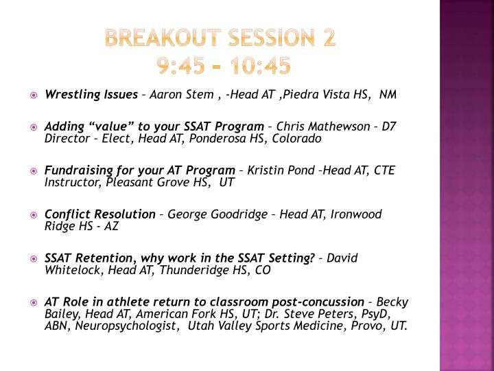 BREAKOUT SESSION 2