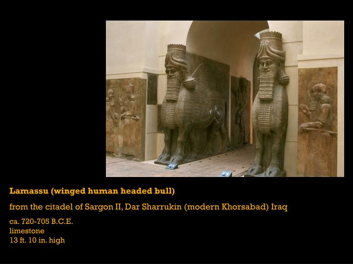 Lamassu (winged human headed bull)