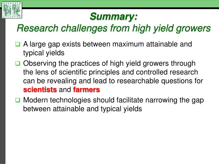 Summary research challenges from high yield growers