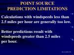 point source prediction limitations