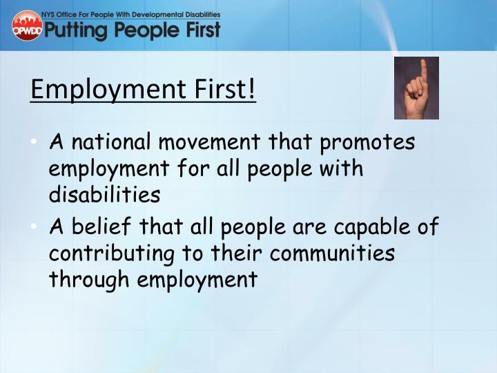 Employment First!
