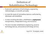 definition of rehabilitation technology