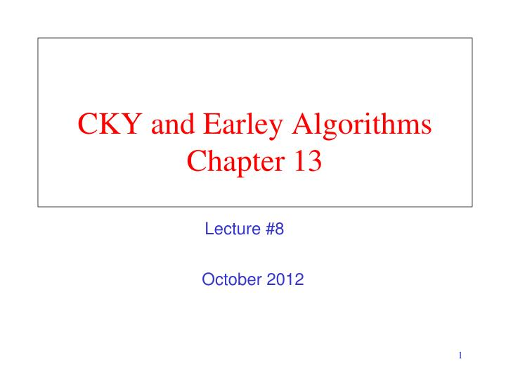 cky and earley algorithms chapter 13