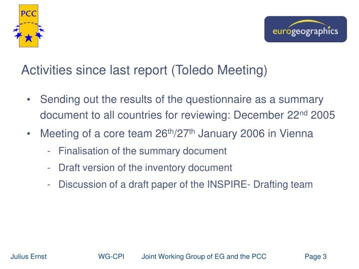 Activities since last report toledo meeting