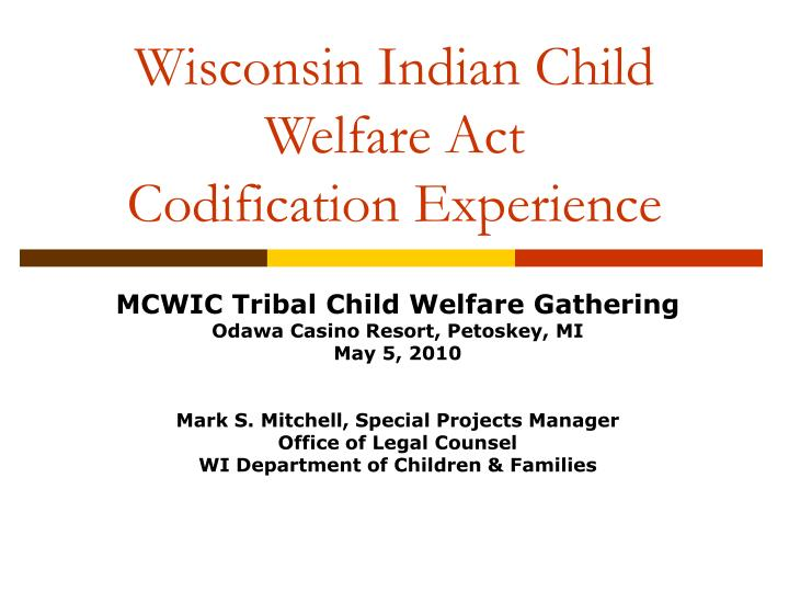 wisconsin indian child welfare act codification experience n.