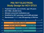 psi 7977 electron study design for hcv gt2 3
