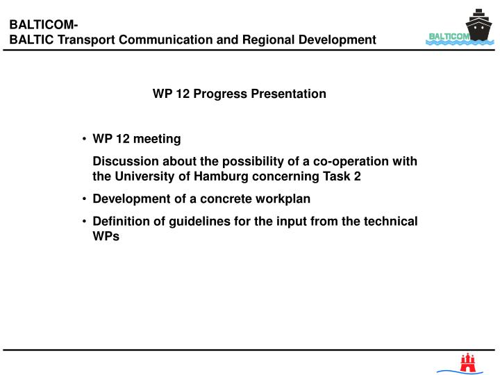 WP 12 Progress Presentation