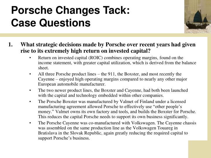 Porsche Changes Tack: