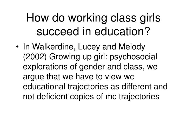 How do working class girls succeed in education?
