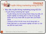 ch ng 9 truy n th ng marketing trong kd dv1
