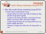 ch ng 9 truy n th ng marketing trong kd dv3