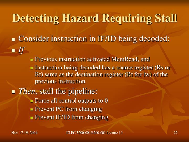 Detecting Hazard Requiring Stall