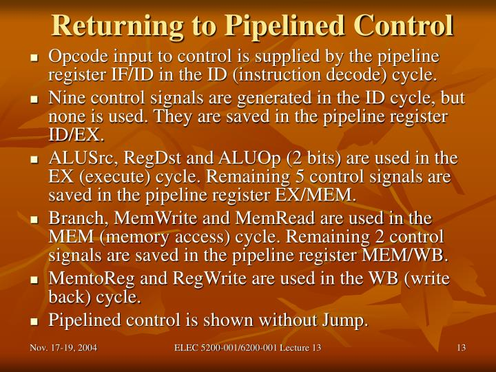 Returning to Pipelined Control