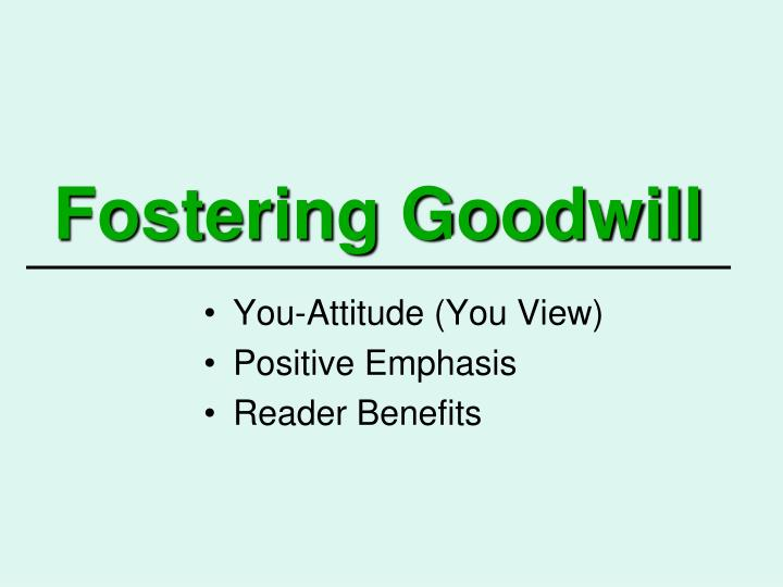 fostering goodwill n.