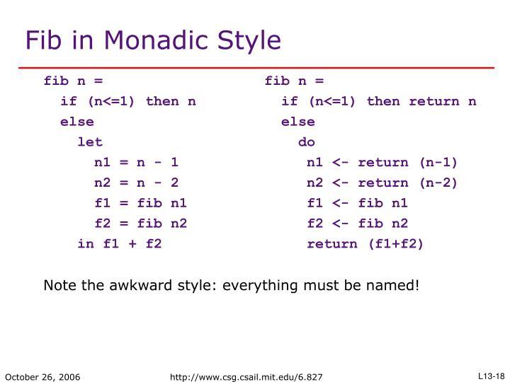 Fib in Monadic Style