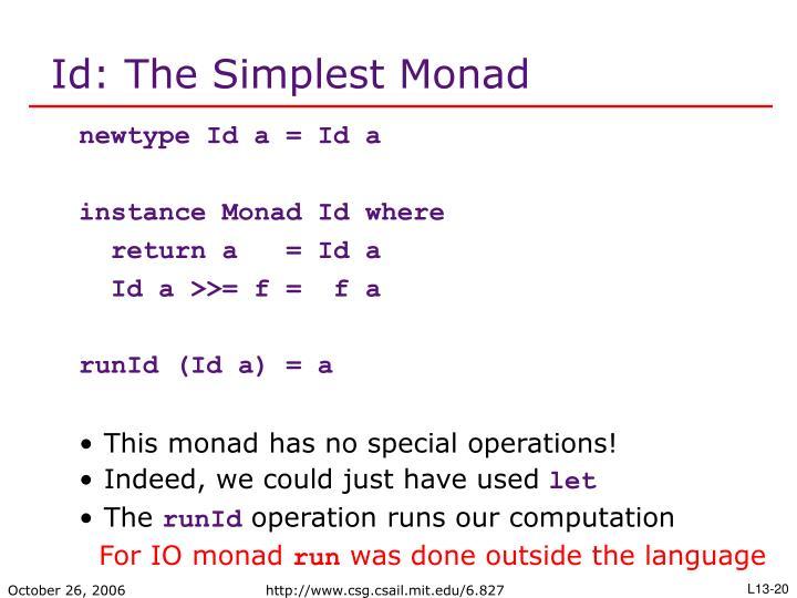 Id: The Simplest Monad
