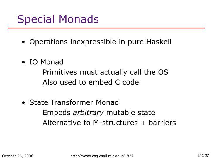 Special Monads