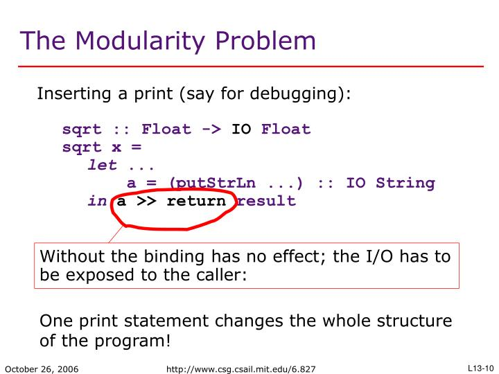 Without the binding has no effect; the I/O has to be exposed to the caller: