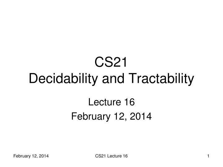 cs21 decidability and tractability n.