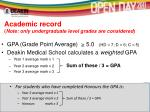 academic record note only undergraduate level grades are considered