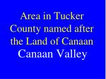 area in tucker county named after the land of canaan