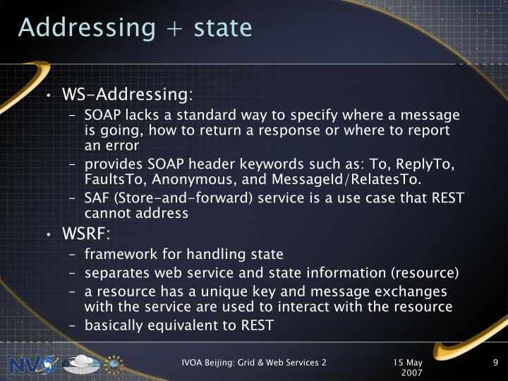 Addressing + state