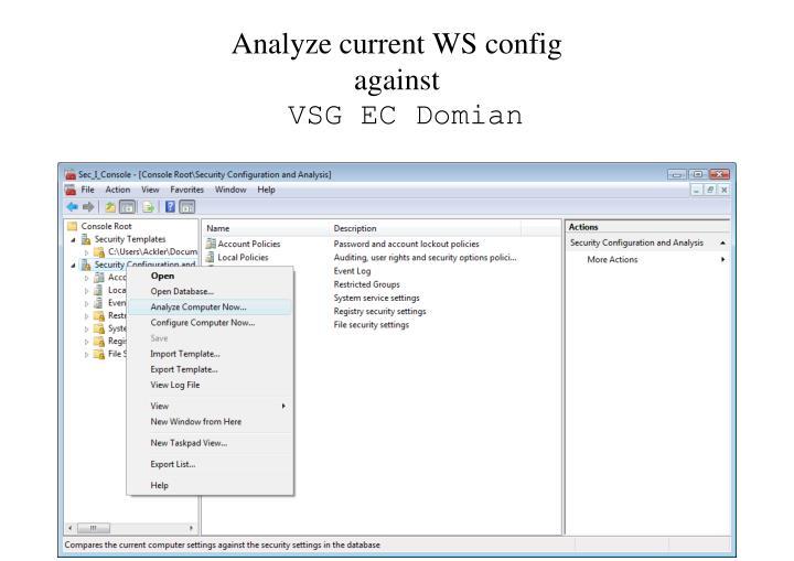 Analyze current WS config