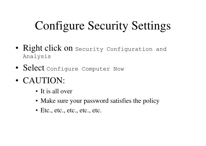 Configure Security Settings