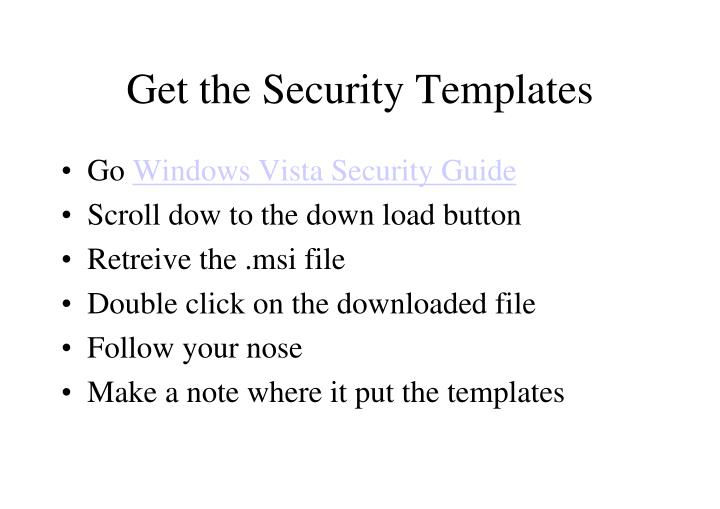 Get the Security Templates