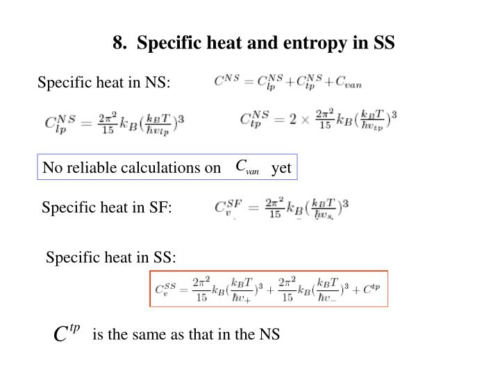 8.  Specific heat and entropy in SS
