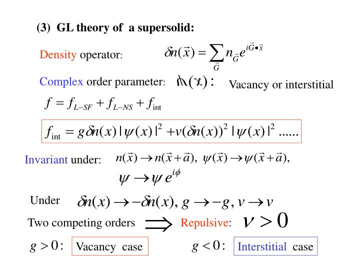 (3)  GL theory of  a supersolid: