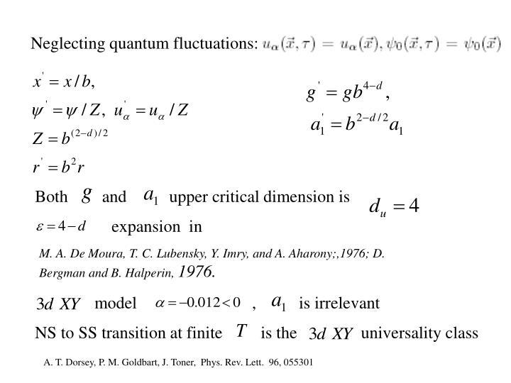 Neglecting quantum fluctuations: