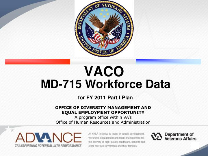 Vaco md 715 workforce data for fy 2011 part i plan