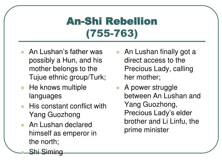 An Lushan's father was possibly a Hun, and his mother belongs to the Tujue ethnic group/Turk;