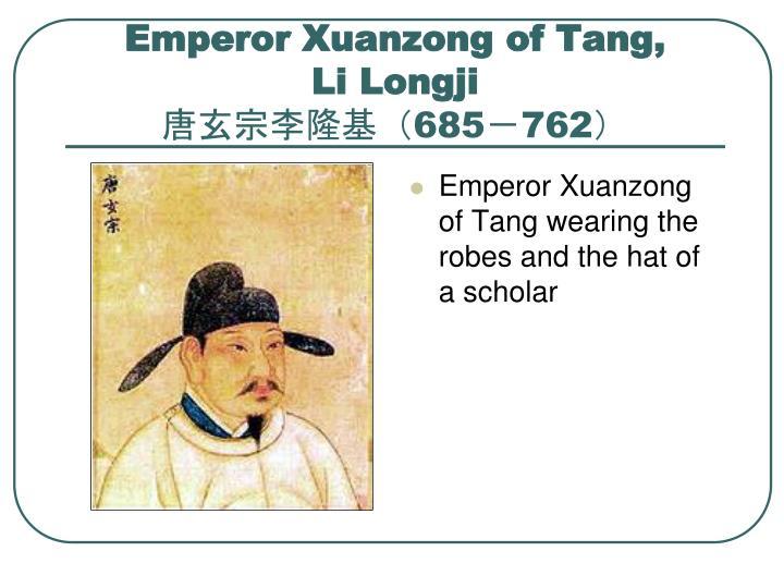 Emperor Xuanzong of Tang,