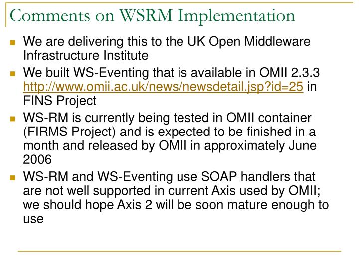 Comments on WSRM Implementation