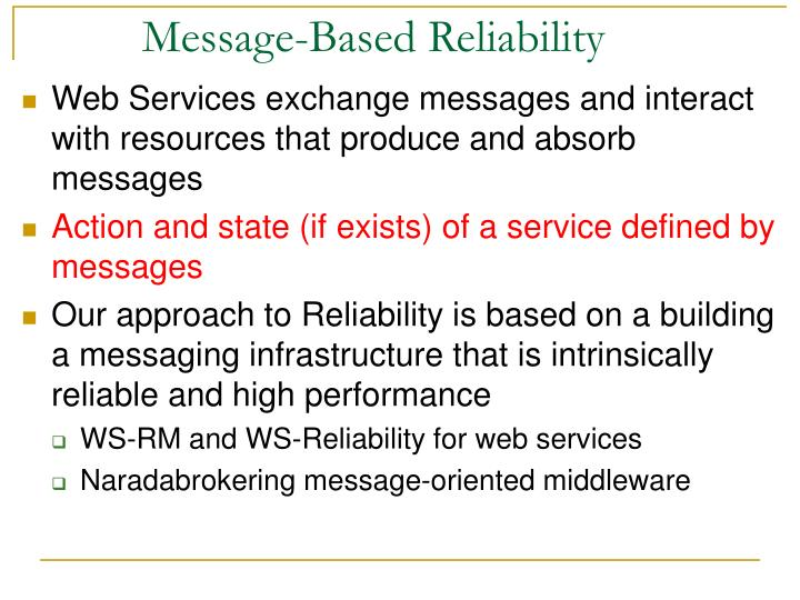 Message based reliability