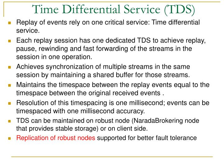 Time Differential Service (TDS)