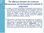 the difference between the traditional hahnemannian and the korsakovian methods of preparation1