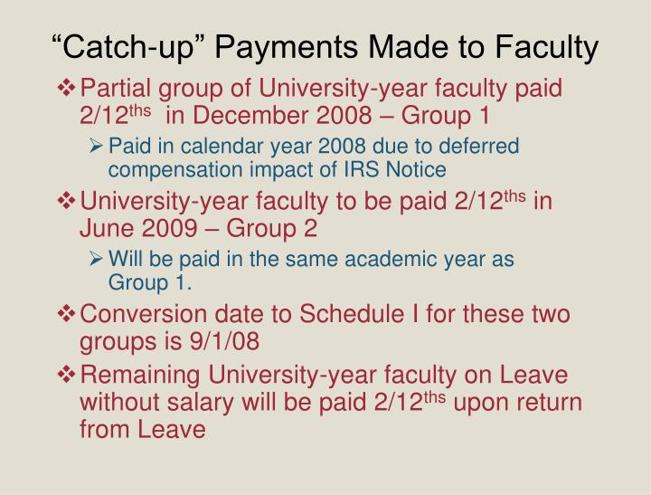 """""""Catch-up"""" Payments Made to Faculty"""