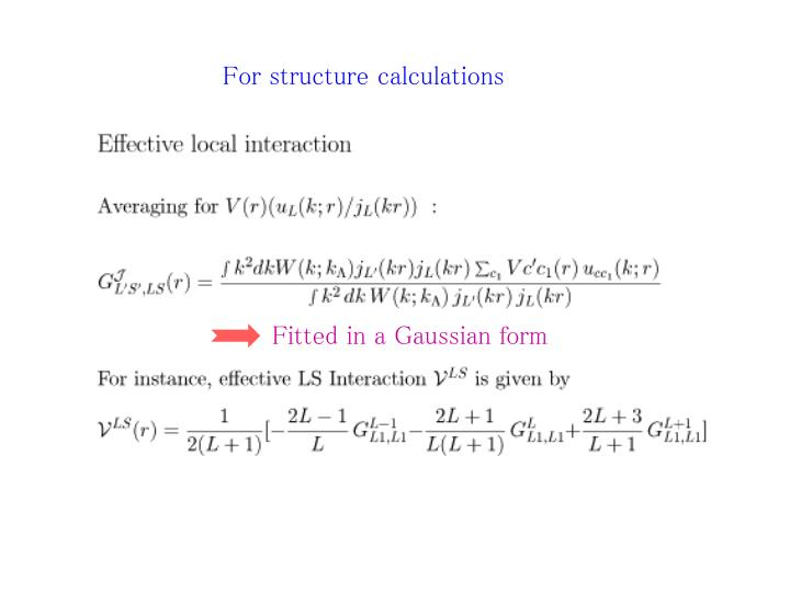 For structure calculations