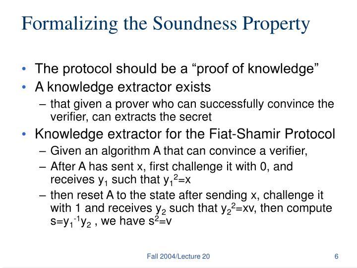 Formalizing the Soundness Property