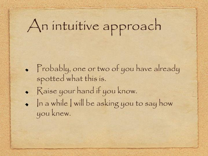 An intuitive approach