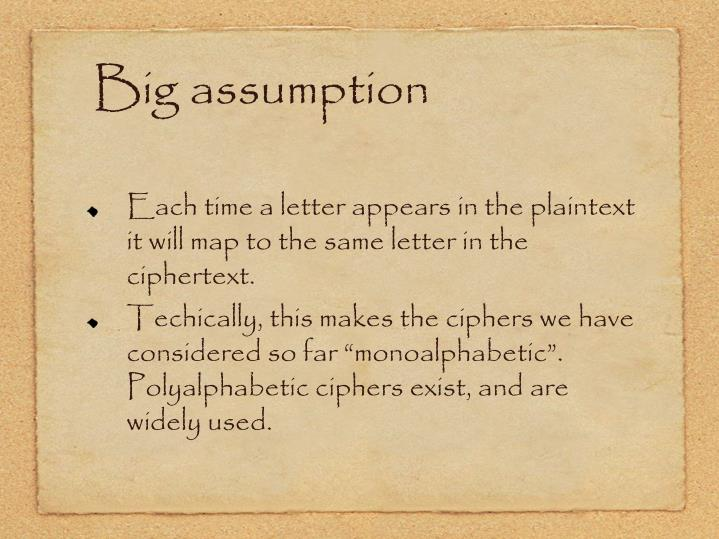 Big assumption