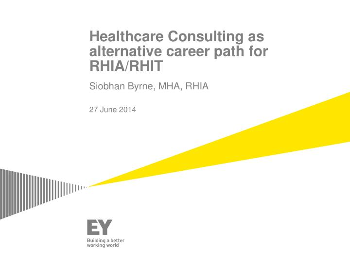 healthcare consulting as alternative career path for rhia rhit n.