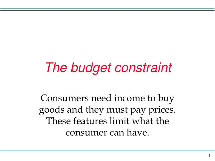 the budget constraint n.