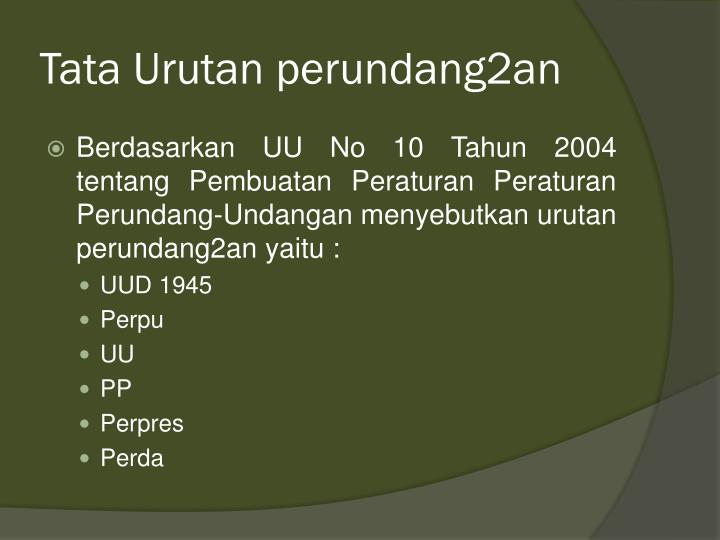 Tata Urutan perundang2an